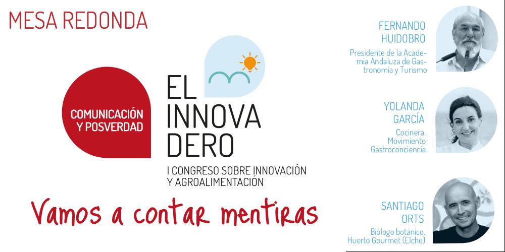 El Innovadero analizará en una mesa redonda la relación entre producto, hostelería y turismo